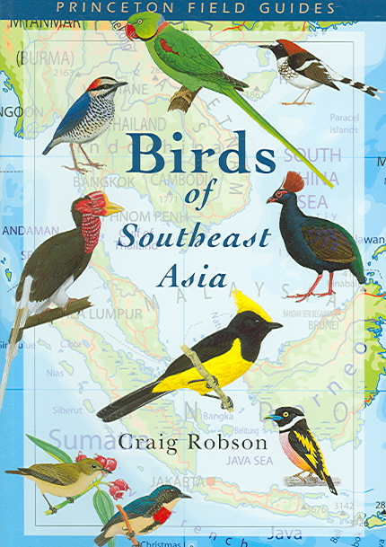 Princeton Field Guides Birds Of Southeast Asia By Robson, Craig