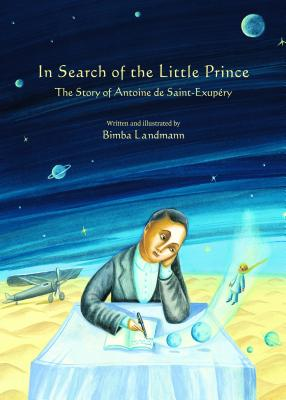 In Search of the Little Prince By Landmann, Bimba