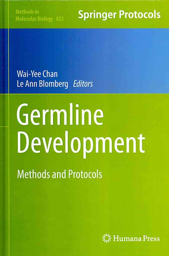Germline Development By Chan, Wai-Yee (EDT)/ Blomberg, Le Ann (EDT)